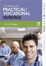 Test Bank Kurzen 7th Edition Practical Nursing Contemporary Vocational