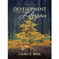 Test Bank the Edition Berk Development Through Lifespan 5th
