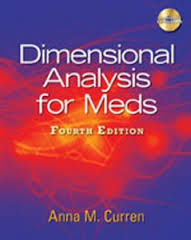 Test Bank Dimensional Analysis for Meds ( 4th Edition ) Curren