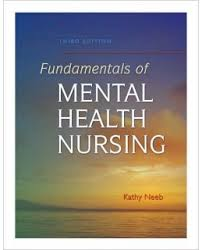 Test Bank Edition of Nursing Neeb 3rd Mental Health Fundamentals