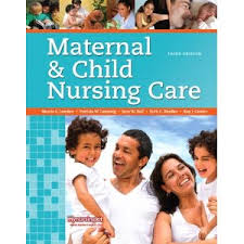 Test Bank Ladewig/London/Ball/Bindler/Cowen: Maternal Child Nursing Care 3e