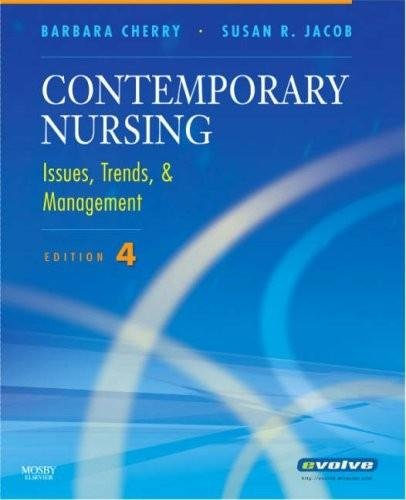 Test Bank Contemporary Nursing Issues Trends Management 4th Edition Jacob