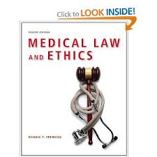 Test Bank Medical Law and Ethics ( 4th Edition ) Fremgen
