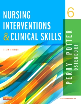 Test Bank Nursing Interventions Clinical Skills 6th Edition Potter Perry Ostendorf
