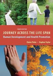 Test Bank Polan/ Taylor: Journey Across the Life Span: Human Development and Health Promotion 4th edition