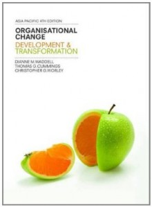 Test Bank for Organisational Change Development and Transformation, 4th Edition : Waddell