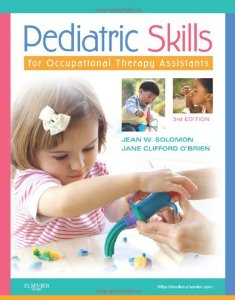 Test Bank for Pediatric Skills for Occupational Therapy Assistants 3th Edition Jean W Solomon