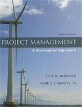 Project Management A Managerial Approach Meredith 8th Edition Test Bank