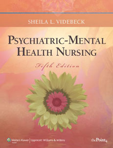 Test Bank For Psychiatric-Mental Health Nursing, Fifth edition: Sheila L. Videbeck