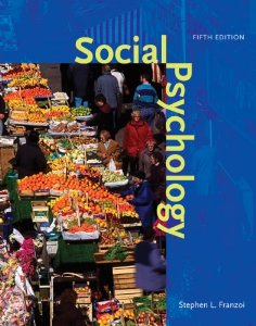 Test Bank for Social Psychology, 5th Edition : Franzoi
