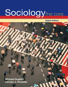 Test Bank For Sociology: The Core, 8 edition: Carolyn Kroehler