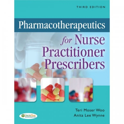 Test Bank Pharmacotherapeutics Nurse Practitioner 3rd Edition Teri Moser Woo