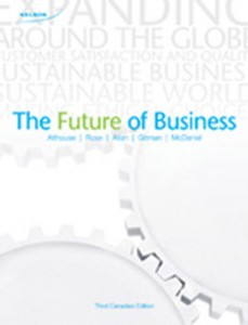 Test Bank for The Future of Business, 3rd Canadian Edition: Althouse