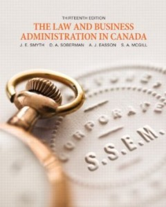 Test Bank for The Law and Business Administration in Canada, 13th Edition : Smyth