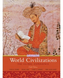 Test Bank for World Civilizations: The Global Experience, 6th Edition: Peter N. Stearns