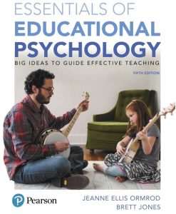 Solution Manual for Essentials of Educational Psychology: Big Ideas To Guide Effective Teaching (Subscription), 5th Edition