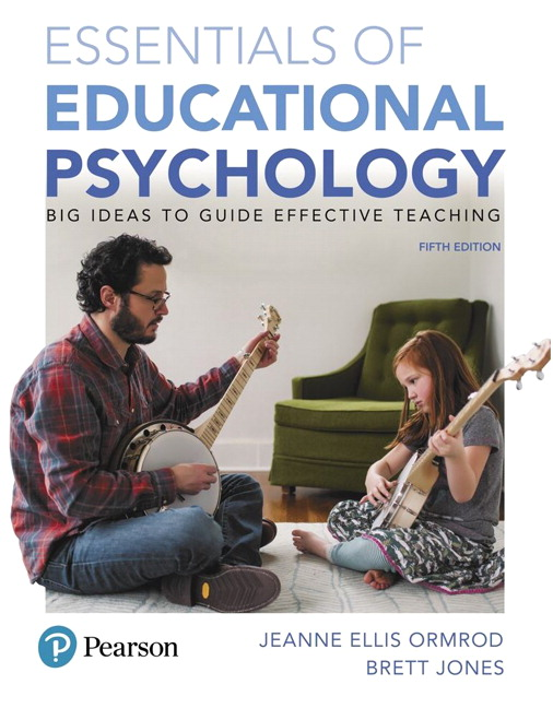 Test Bank For Essentials Of Educational Psychology: Big Ideas To Guide Effective Teaching (Subscription), 5th Edition