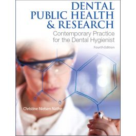 Test Bank for Dental Public Health and Research 4th Edition by Nathe