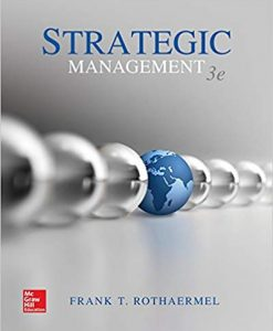 Solution Manual for Strategic Management 3rd Edition