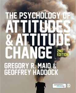 Test Bank for The Psychology of Attitudes and Attitude Change Second Edition