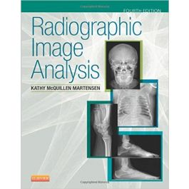 Test Bank for Radiographic Image Analysis 4th Edition by Martensen