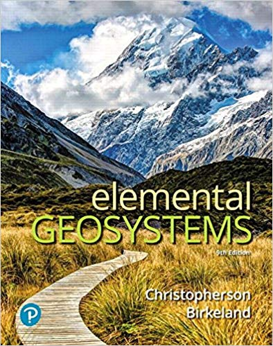 Test Bank for Elemental Geosystems 9th Edition