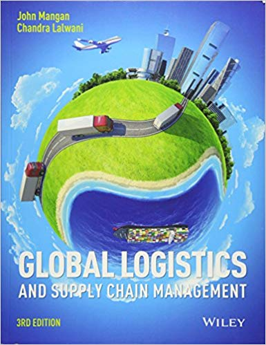 Test Bank for Global Logistics and Supply Chain Management 3rd Edition