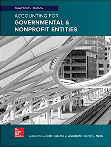 Accounting for Governmental & Nonprofit Entities 18th Edition Solution Manual