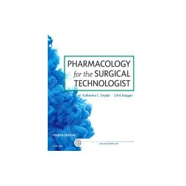 Test Bank for Pharmacology for the Surgical Technologist 4th Edition by Snyder