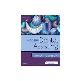 Test Bank for Modern Dental Assisting 12th Edition by Bird