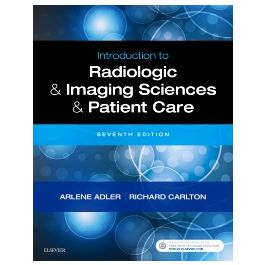 Test Bank for Introduction to Radiologic and Imaging Sciences and Patient Care 7th Edition by Adler