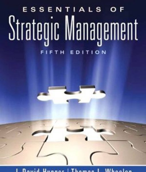Essentials of Strategic Management 5th Edition Test Bank Hunger