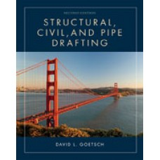 Solution Manual for Structural, Civil and Pipe Drafting, 2nd Edition