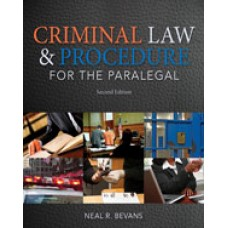 Test Bank for Criminal Law and Procedure for the Paralegal, 2nd Edition