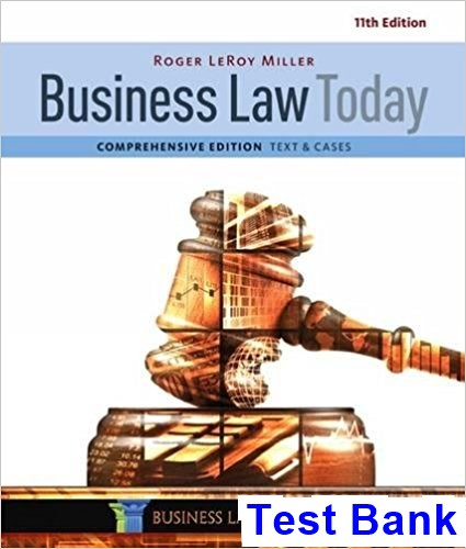 Business Law Today Comprehensive 11th Edition Miller Test Bank
