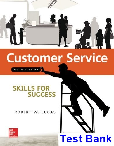 Customer Service Skills for Success 6th Edition Lucas Test Bank