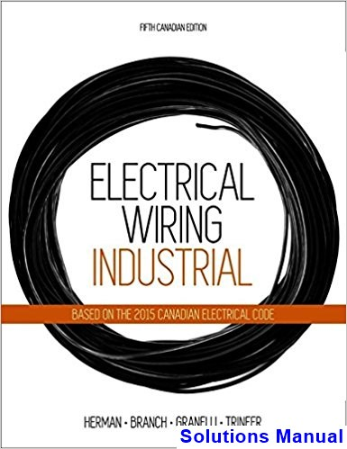 Electrical Wiring Industrial Canadian 5th Edition Herman Solutions Manual