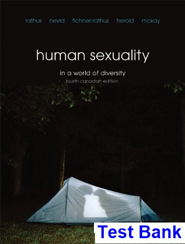 Human Sexuality in a World of Diversity Fourth Canadian Canadian 4th Edition Rathus Test Bank
