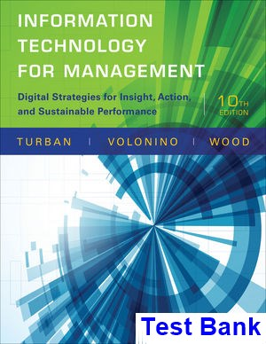 Information Technology for Management Digital Strategies for Insight Action and Sustainable Performance 10th Edition Turban Test Bank
