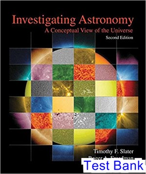 Investigating Astronomy 2nd Edition Slater Test Bank