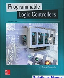 Programmable Logic Controllers 5th Edition Petruzella Solutions Manual