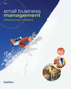 Test Bank for Small Business Management Entrepreneurship and Beyond, 5th Edition: Hatten