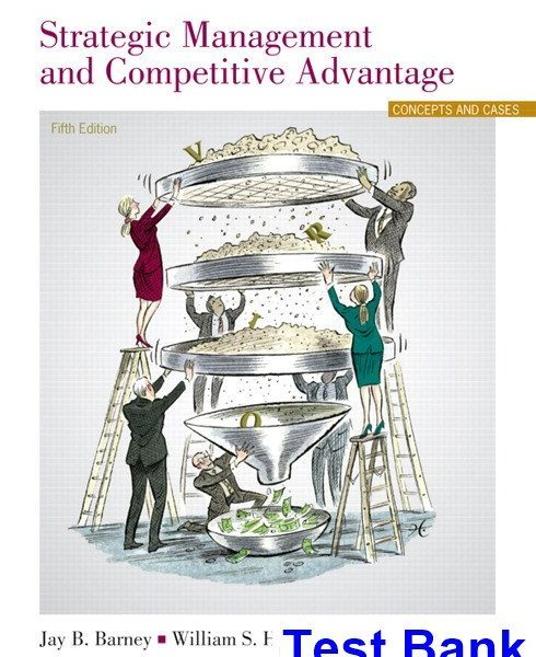 Strategic Management and Competitive Advantage 5th Edition Barney Test Bank