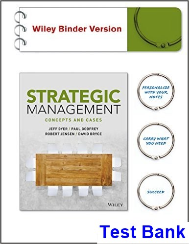 Strategic Management Concepts and Cases 1st Edition Dyer Test Bank