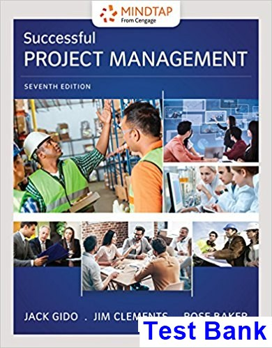 Successful Project Management 7th Edition Gido Test Bank