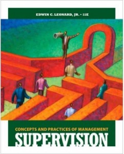 Test Bank for Supervision Concepts and Practices of Management 11th Edition Edwin C. Leonard