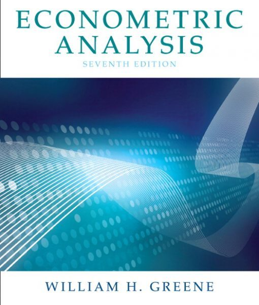 Solution Manual for Econometric Analysis 7th Edition by Greene