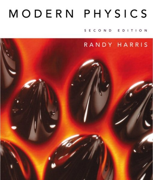 Solution Manual for Modern Physics, 2/E 2nd Edition Randy Harris