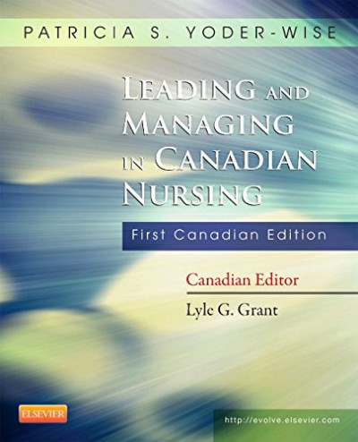 2015 Leading and Managing in Canadian Nursing 1 Ed, Test Bank