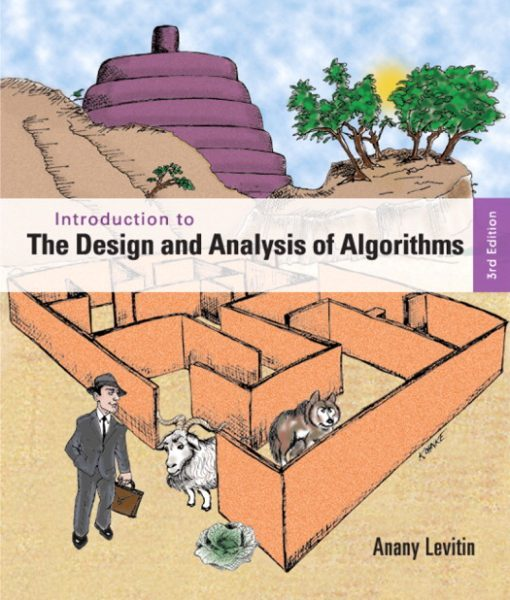 Solution Manual for Introduction to the Design and Analysis of Algorithms, 3/E 3rd Edition Anany Levitin
